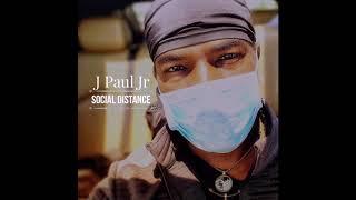 Social Distance J Paul JR
