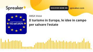Il turismo in Europa, le idee in campo per salvare l'estate