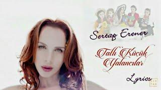Sertab Erener - Tatlı Küçük Yalancılar | Dizi Müziği