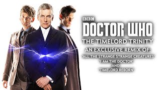 Repeat youtube video Doctor Who The Timelord Trinity - 10th, 11th and 12th Doctors' Themes - Whovian Mashup Mix!