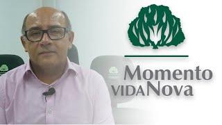 Momento Vida Nova 9 - Conhecimento e Confiança