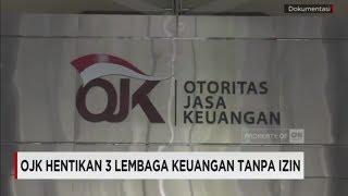 Video OJK Hentikan 3 Lembaga Keuangan Tanpa Izin download MP3, 3GP, MP4, WEBM, AVI, FLV November 2017