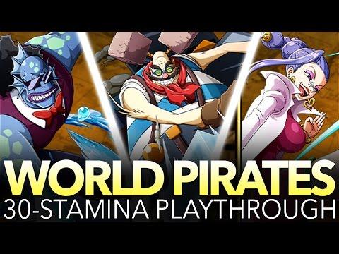 WORLD PIRATES 30-STAMINA PLAYTHROUGH! (One Piece Treasure Cruise - Global)