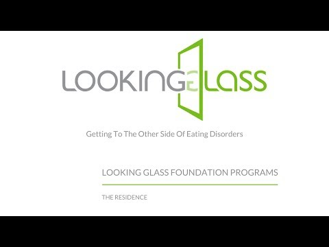 Looking Glass Foundation Program: Residence