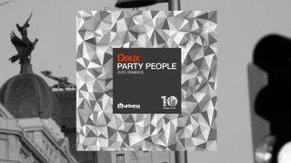 Deux - Party People (Belocca Remix) Urbana Recordings