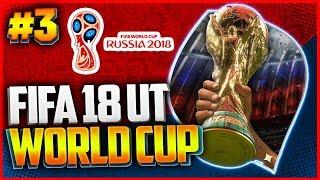 FIFA 18 WORLD CUP UT | ПУТЬ ЧЕМПИОНОВ |#3| - ГРОМИМ ТОПОВ
