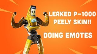 LEAKED *P-1000/PEELY SKIN In Game Doing Emotes | Fortnite