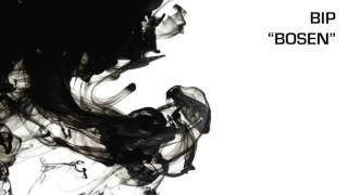 BIP - Bosen (Audio)