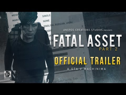 Fatal Asset (Part 2) - Trailer #1 | GTA 5 Machinima