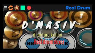 D'MASIV - DI ANTARA KALIAN   Real drum cover   RECOMEND pakai hedset 🎧