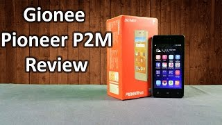 Gionee Pioneer P2M Unboxing & Full Hands on Review