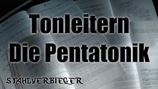 Gitarre lernen - Tonleitern - Die Pentatonik - STAHLVERBIEGER