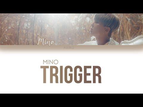 MINO - 'TRIGGER (시발점)' Lyrics (Han | Rom | Eng)