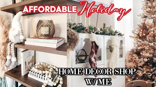 AFFORDABLE HOLIDAY DECOR Shop With Me & DECORATE for Christmas!