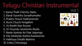 10 Telugu Christian Songs - Vol 1 - Instrumental - Relaxing