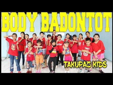 GOYANG BODY BADONTOT VERSI TAKUPAZ KIDS - CHOREOGRAPHY BY DIEGO TAKUPAZ