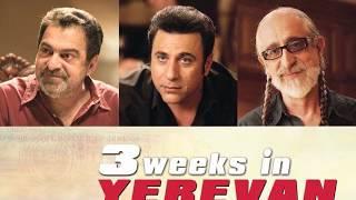3 Weeks in Yerevan / Hrant Tokhatyan, Vahe Berberian and Vahik Pirhamzei 09 13 16