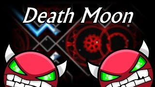 Death Moon by Caustic | Geometry Dash [2.0] [Demon]