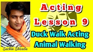 Online Acting Lesson 9 • Duck Walk (Animal Walking) • Free Acting Classes In Hindi • Sachin Shivalia