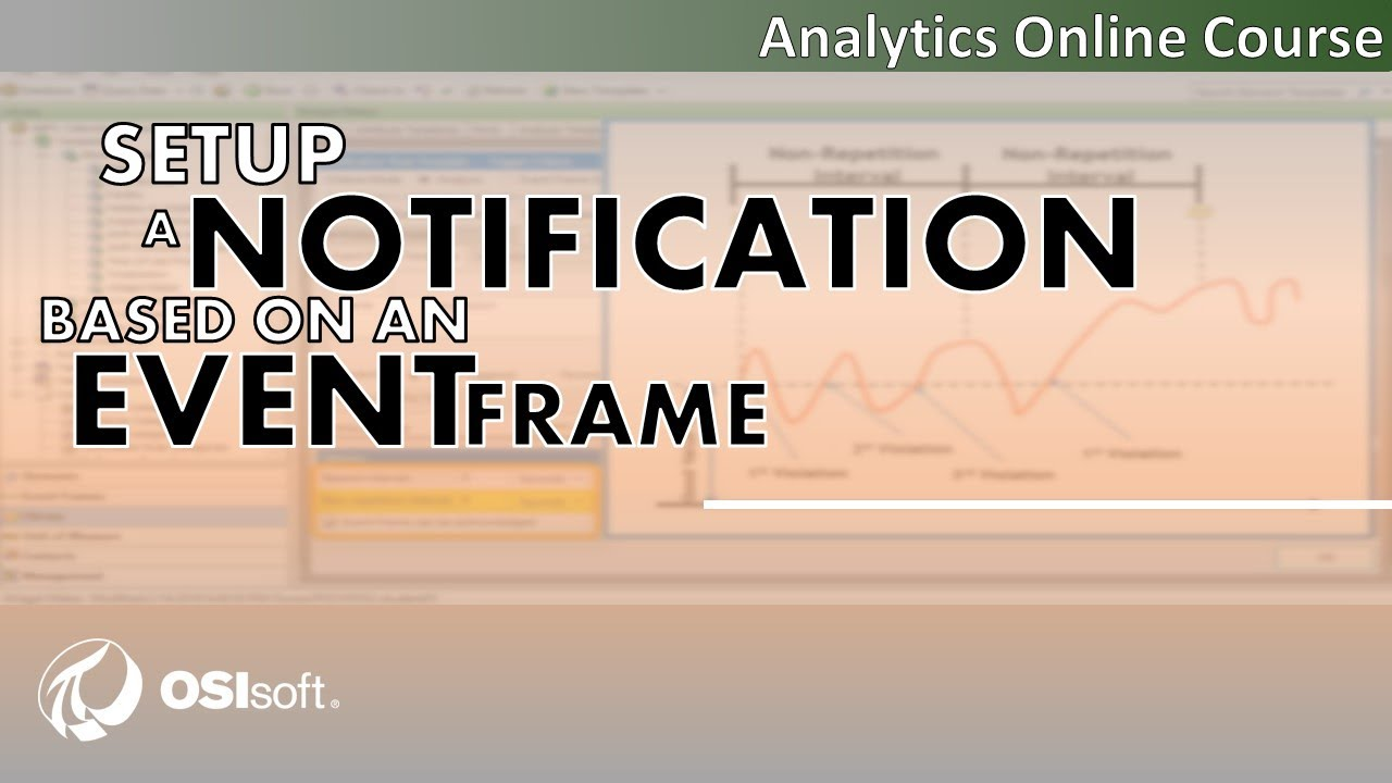 OSIsoft: Analytics Online Course - Set Up a Notification Based on an ...