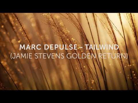 Marc DePulse - Tailwind (Jamie Stevens Golden Return)
