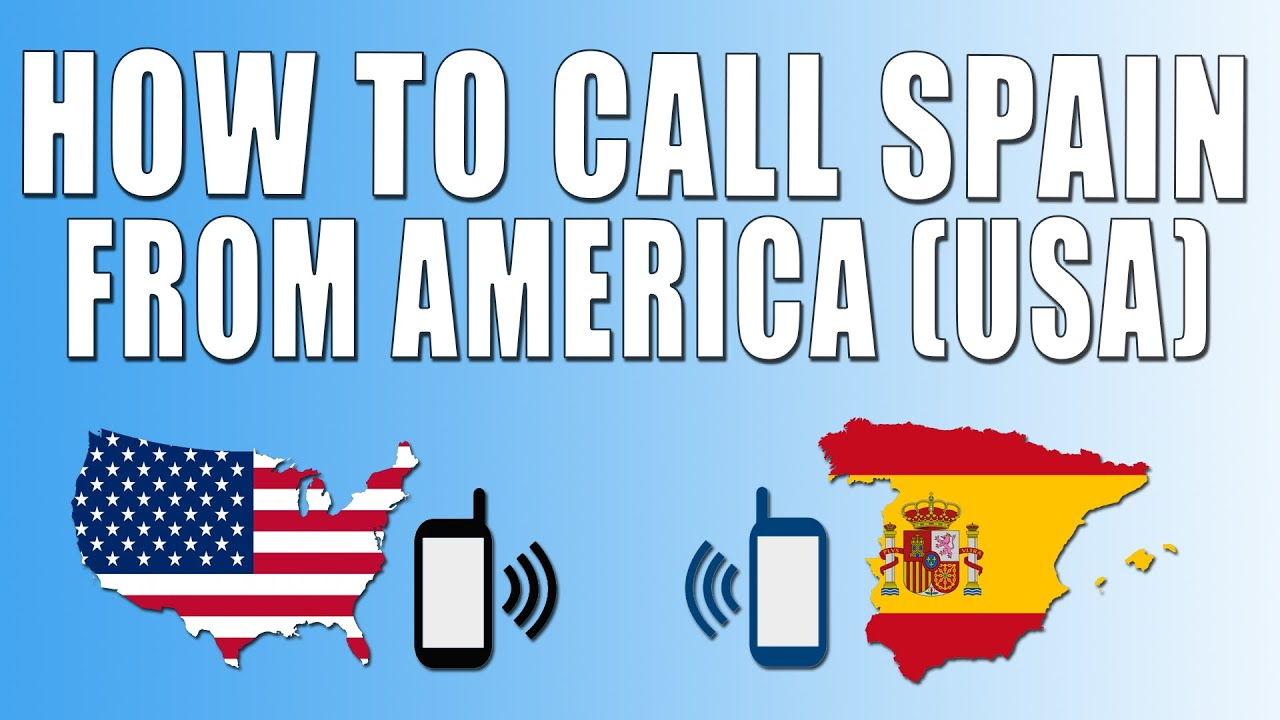 How to call in Spain
