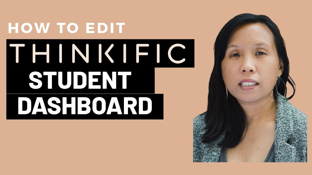 How to Edit the Student Dashboard in Thinkific's Site Builder Theme