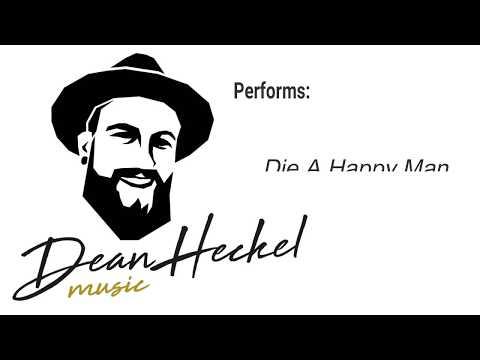 "Dean Heckel Covering ""Die A Happy Man"" By Thomas Rhett"