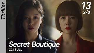[CC/FULL] Secret Boutique EP13 (2/3)   시크릿부티크
