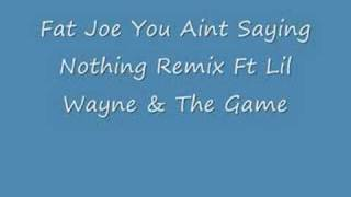 You Aint Saying Nothing Remix Ft Lil Wayne & The Game