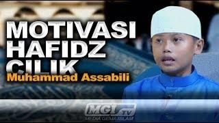 MOTIVASI HAFIDZ CILIK | Hayatuna Ma'al Qur'an - Ustadz Azzam & Muhammad Assabili