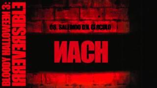 08. Nach - Saliendo del círculo (prod. Baghira) [BLOODY HALLOWEEN 3: IRREVERSIBLE] 2015
