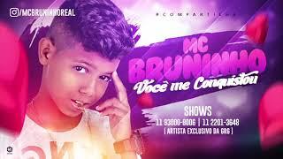 Baixar MC Bruninho - Você Me Conquistou (Mano Djhay)