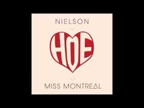 Nielson & miss Montreal - Hoe (original kanker)