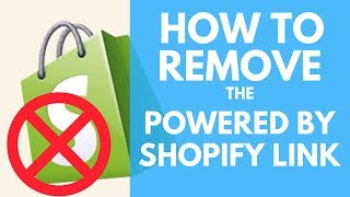 How To Remove Powered by Shopify Link From Your Store Footer