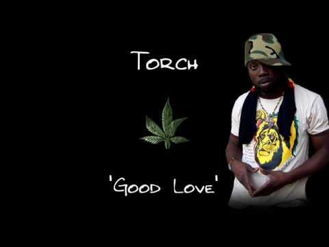 Torch - Good Love