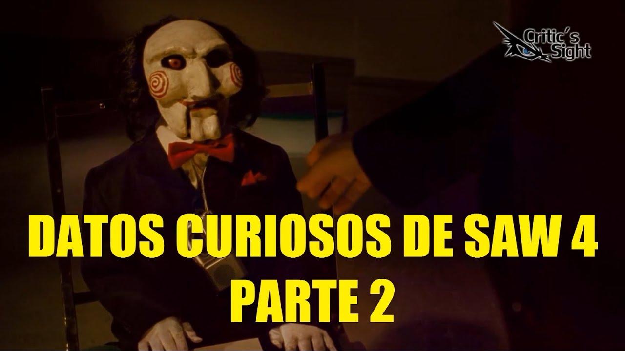 Datos Curiosos De Saw 4 Parte 2 Juego Macabro Youtube