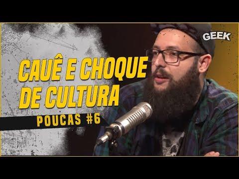 CAUÊ MOURA + CHOQUE DE CULTURA  POUCAS 6 DIRETO DA CCXP