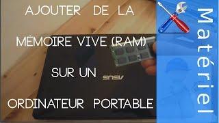Ajouter de la RAM sur PC Portable [Tutoriel]