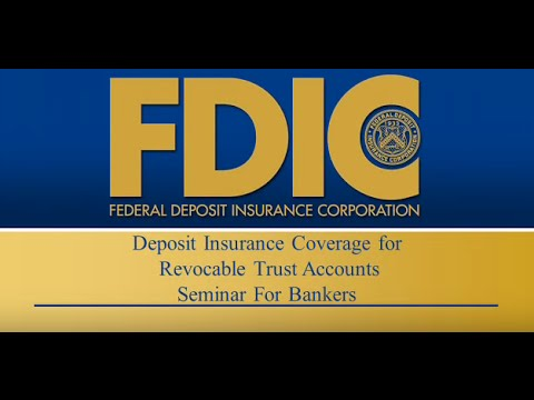Revocable Trust Deposit Insurance Coverage Seminar for Bankers