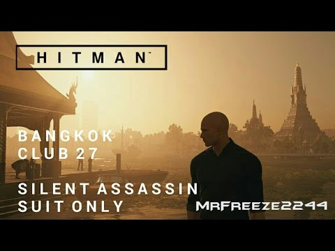 Hitman Bangkok Silent Assassin Suit Only Re Do Youtube