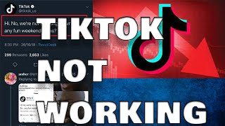 Why is tiktok not working?