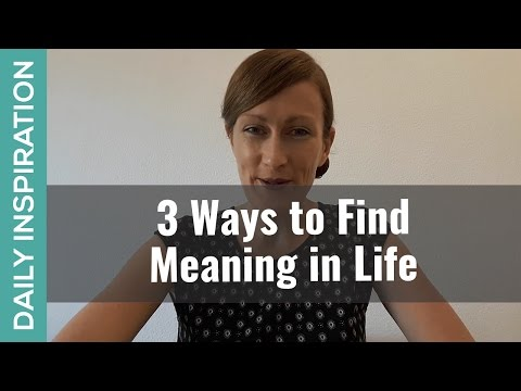 3 Ways to Add Meaning & Depth to Your Life