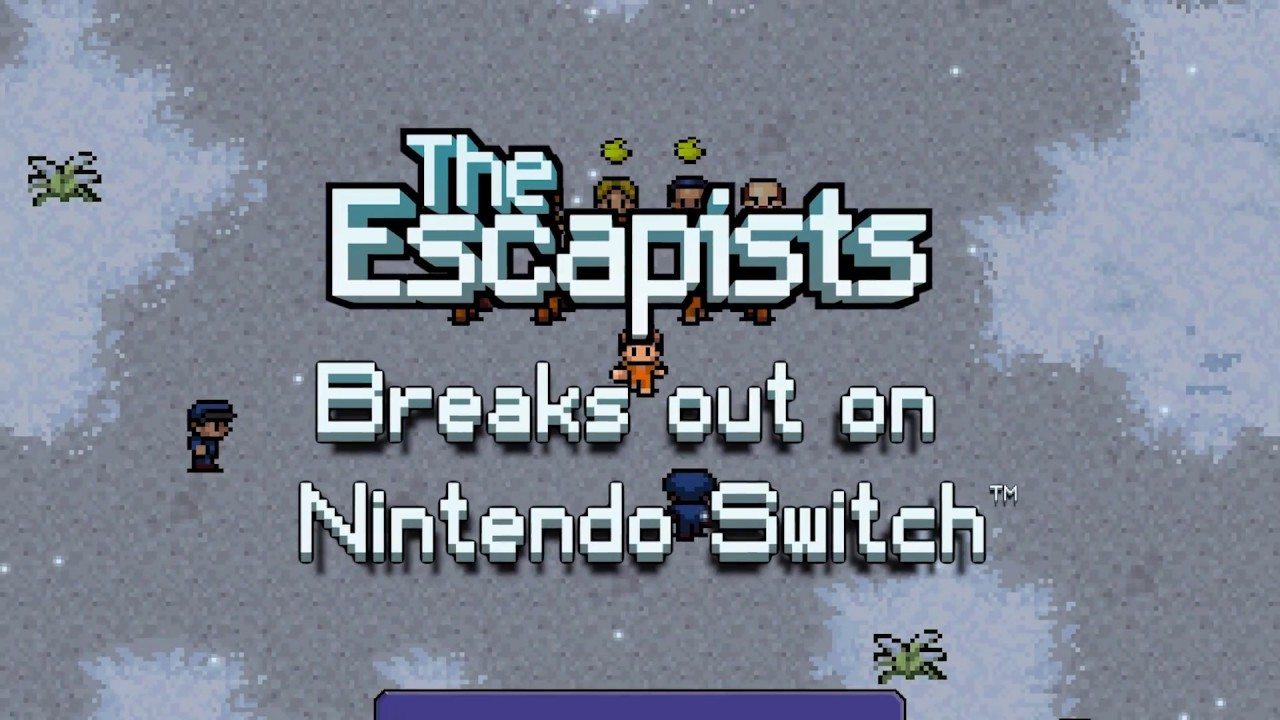 The Escapists: Complete Edition available now on Nintendo