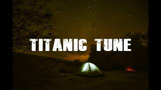 Titanic Romantic Remix Tune  Free Download Link width=