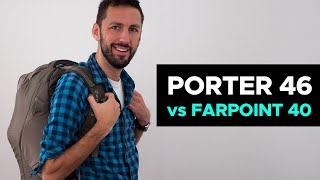 Osprey Porter 46 (Latest 2017 Edition) vs Farpoint 40 Review