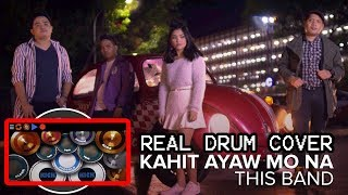 This Band Kahit Ayaw Mo Na Real Drum App Cover.mp3