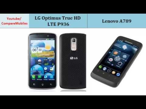 LG Optimus True HD P936 and Lenovo A789, compare specs