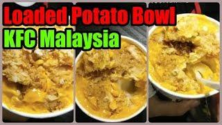 New KFC Value Bowls: Loaded Potato Bowl - RM5.95 | KFC Malaysia