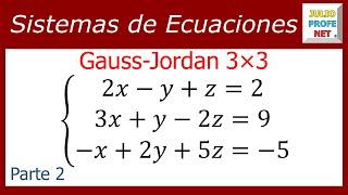 Solución de un sistema de 3x3 por Gauss-Jordan (Parte 2)